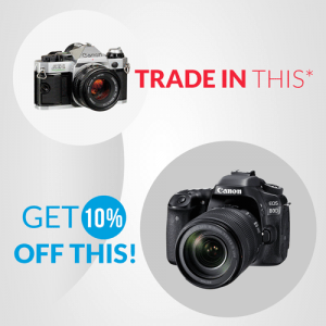 Canon Trade-In for 10% Off May Weekend Promo