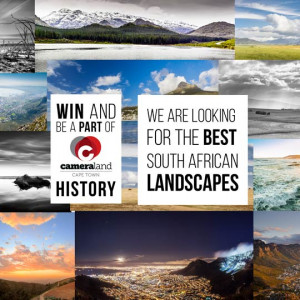 Competition: Best SA Lanscapes - Be a part of Cameralands History