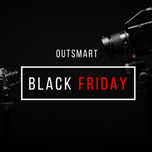 Outsmart Black Friday