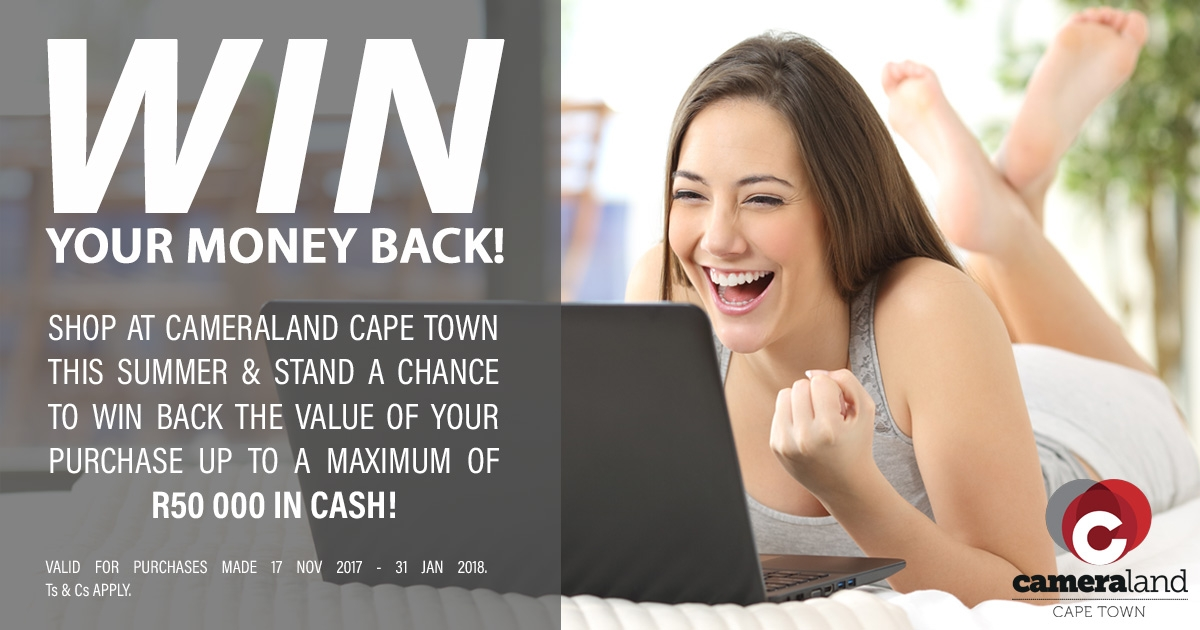 WIN YOUR MONEY BACKup to R50 000 in cash!